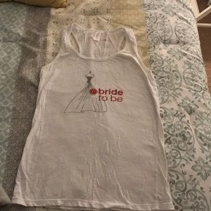 Bride to be tank top. working out or for lounging